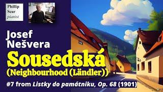 Josef Nešvera : Sousedská (Ländler) Op. 68 No. 7