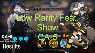 Shaw  - (Arknights) - 【Arknights】[CA-5] - Low Rarity Feat. Shaw  - Arknights Strategy