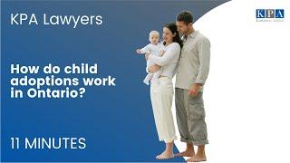 How do child adoptions work in Ontario?