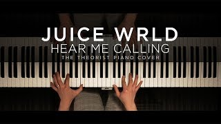 Juice WRLD   Hear Me Calling | The Theorist Piano Cover