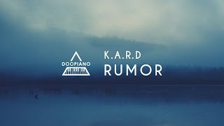 K.A.R.D - Rumor Piano Cover