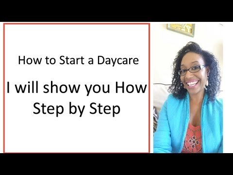 , title : 'How to Start a Daycare Business  I will show you how step by step!