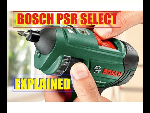 Bosch PSR Select Lithium-ion Cordless Screwdriver. EXPLAINED