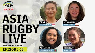 Asia Rugby Live Episode 8