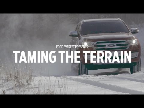 Taming the Terrain : Ford Everest