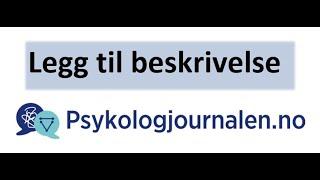 Psykologjournalen.no veiledning legg till beskrivelse på din profil