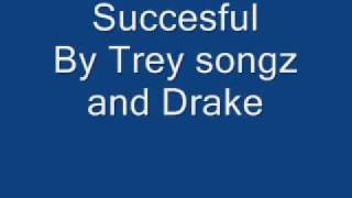 Successful By Trey Songz Feat. Lil Wayne And Drake