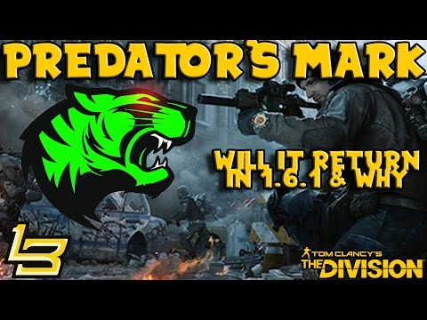 1.6.1 Predator's Mark is BACK?! (The Division)