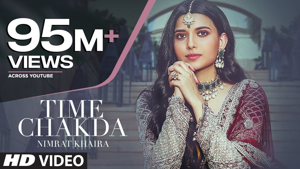 Time Chakda (Full Lyrics) Nimrat Khaira | Desi Crew | Rony Ajnali, Gill Machhrai | Latest Punjabi Song