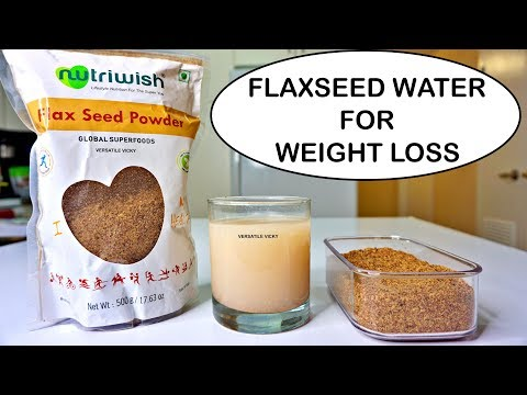 Flaxseed For Weight Loss | Flaxseed Water Drink - Lose 10Kg | Flaxseed Water For Weight Loss
