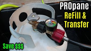 How to SAFELY Transfer Propane from 20# Tank | Refill ANY SIZE