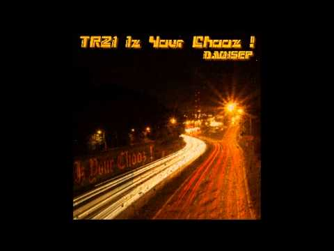 TR21 Iz Your Chooz ! [DA015EP]
