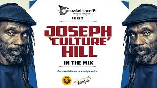 JOSEPH 'CULTURE' HILL MIX – MUZIKAL SHERIFF – FB/IG/Tweet @MuzikalSheriff