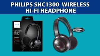 Philips SHC 1300  Wireless Hi-Fi Headphone - Unboxing & Review