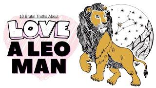 10 Brutal Truths About Loving A Leo Man