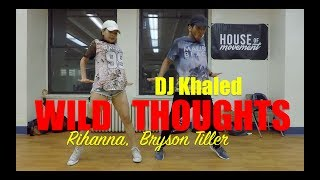 Wild Thoughts by DJ Khaled ft. Rihanna, Bryson Tiller l Choreography