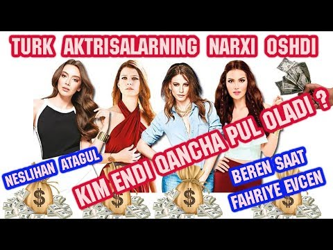Turk Aktrisalarining NARXI oshdi! Kim endi qancha oladi? Beren Saat va Neslihan Atagü qancha oladi?
