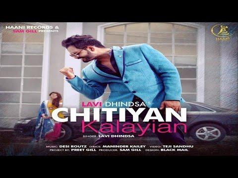 Chittiyaan Kalayiaan  Lavi Dhindsa