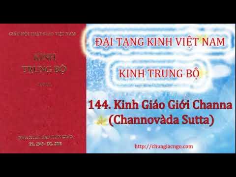 Kinh Trung Bộ - 144. Kinh Giáo giới Channa