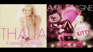 Avril Lavigne Feat. Thalía (Mashup) Hello Kitty - Comete Mi Boca