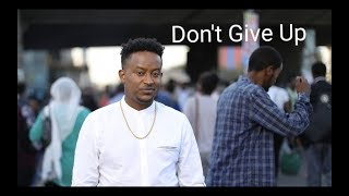 """Abel Mulugeta New Album """"Don't give up"""" 2019"""