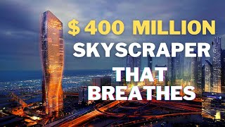 The $400 MILLION Supertall Skyscraper that Breathes