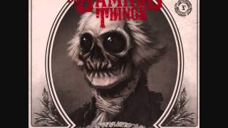 The Damned Things - Grave Robber w/ Lyrics