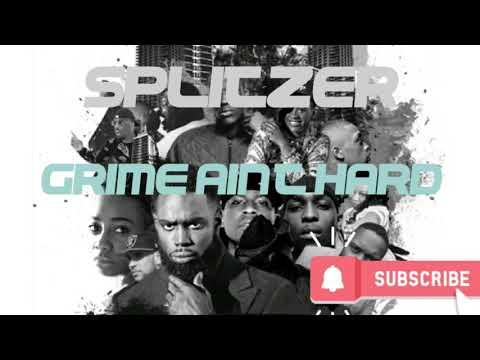 Splitzer - Grime Ain't Hard