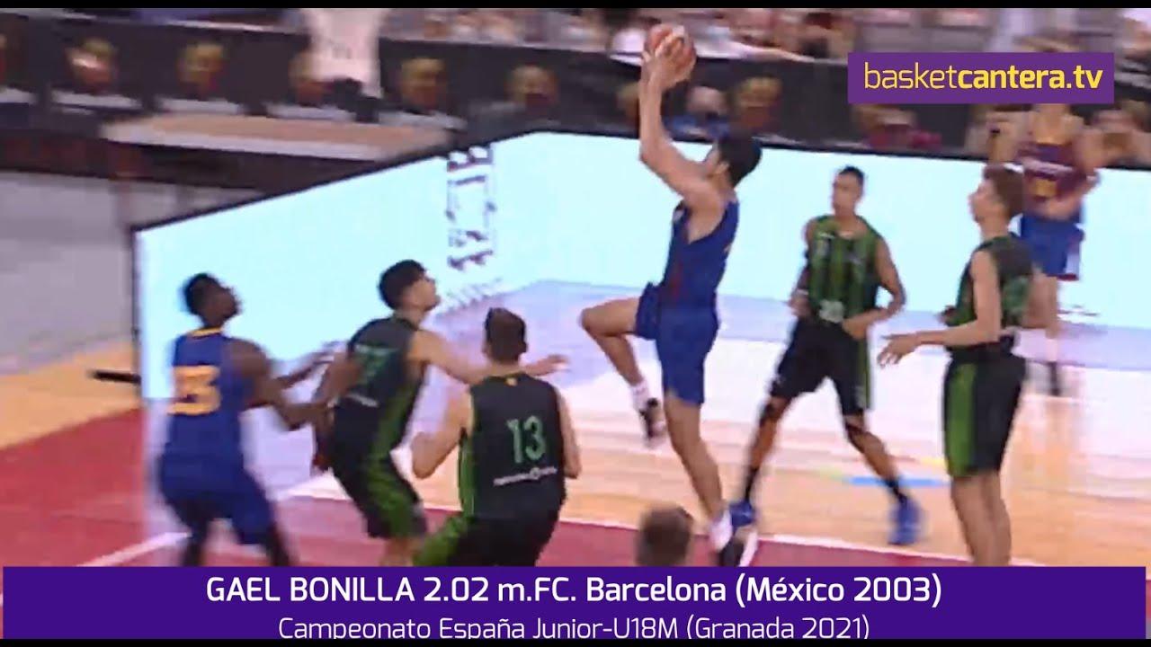 GAEL BONILLA 2.02 m. FC Barcelona (México 2003). Cpto.España U18M (Granada 2021) #BasketCantera.TV
