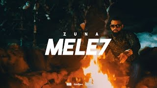 ZUNA   MELE7  Prod. By Staticbeatz & BarNone (Official 4K Video)