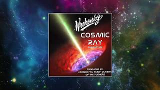 "Wrekonize - Cosmic Ray (Freestyle) (Produced by Antonio ""Dj Fuse"" Olivera of The Pushers)"