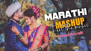 Marathi Love Mashup 2021 | Best Marathi Love Remix Nonstop | Marathi Romantic Nonstop-Part-10