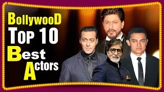 Top 10 Famous and Best Bollywood Actors of all time - Download this Video in MP3, M4A, WEBM, MP4, 3GP