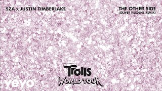 Sza/Justin Timberlake - The Other Side (From Trolls World Tour) (Oliver Heldens Remix) video