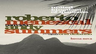 Roberto Menescal & Andy Summers   Every Breath You Take   Part. Esp.: Cris Delanno