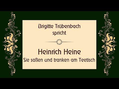 """Heinrich Heine """"Sie saßen und tranken am Teetisch"""""""
