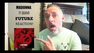 MADONNA FT. QUAVO   FUTURE (AUDIO)   REACTION!