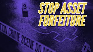 Status Report: End Asset Forfeiture in the States