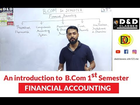 Introduction to Financial Accounting for B.Com 1st Semester Students