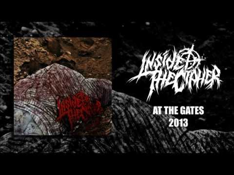 Inside The Cipher - At The Gates (NEW SINGLE 2013)