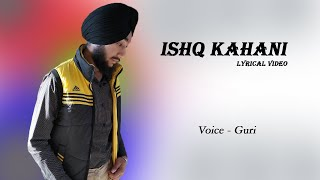 Ishq Kahani || Punjabi Shayari || Lyrical video || GURI || Att Punjabi Production