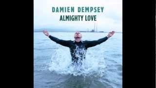 Damien Dempsey - Almighty Love