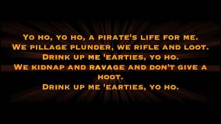 Yo Ho (A pirate's life for me) with lyrics - Disney Ride