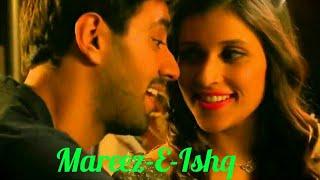 Mareez-E-Ishq | Zid | Arijit Singh | Whatsapp Status