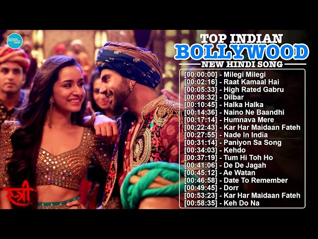 New Bollywood Songs 2018 Top Hindi Trending Indian Music