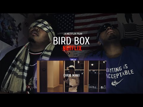 Reaction to ChrisManii (Loud) is Bird Box Worth Watching