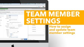 Assign and Update Team Member Settings
