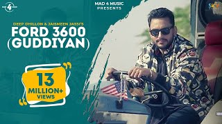Ford 3600 ft Jaismeen Jassi  Deep Dhillon