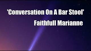 'Conversation On A Bar Stool' (Faithfull Marianne Cover)