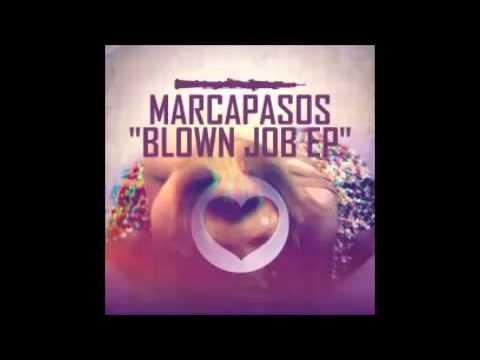 Marcapasos - Blown Job (Club Mix) [Audio only]